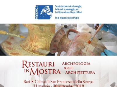 Restauri in mostra: Archeologia Arte Architettura