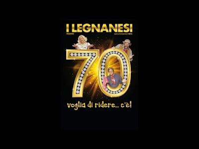 I Legnanesi 70 Anni di Risate