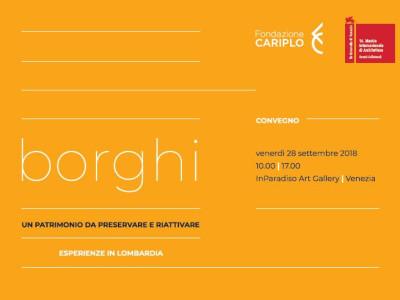 Borghi: Un patrimonio da preservare e riattivare. Esperienze in Lombardia