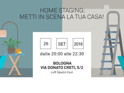 26/09/2018: Nuovo Look per la tua casa: Home Staging - metti in scena la tua casa!