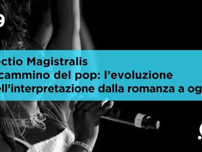MOGOL/ Lectio Magistralis: Il cammino del pop