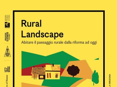 RURAL LANDSCAPE Abitare il paesaggio rurale dalla riforma ad oggi