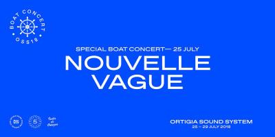 """OSS - ORTIGIA SOUND SYSTEM - """"BOAT CONCERT"""" --> NOUVELLE VAGUE live"""