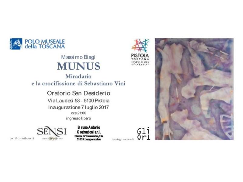 Massimo Biagi. MUNUS. Miradario e la crocifissione di Sebastiano Vini