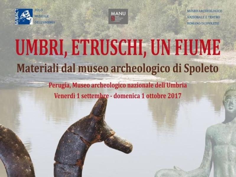 Umbri, Etruschi, un fiume. Materiali dal museo archeologico nazionale