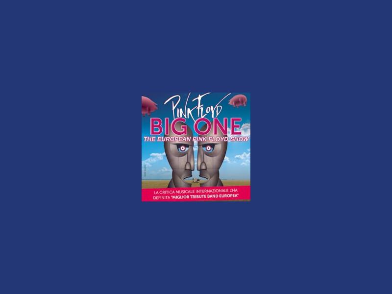 Big One - The European Pink Floyd Show