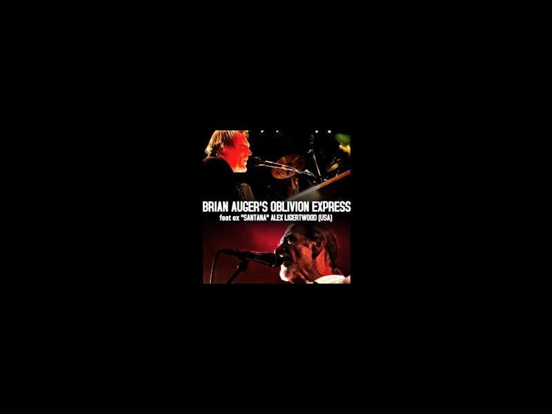 Brian Auger's Oblivion Exspress feat Alex Ligertwood
