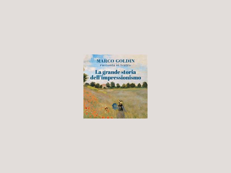 Marco Goldin - La Grande Storia dell'Impressionismo