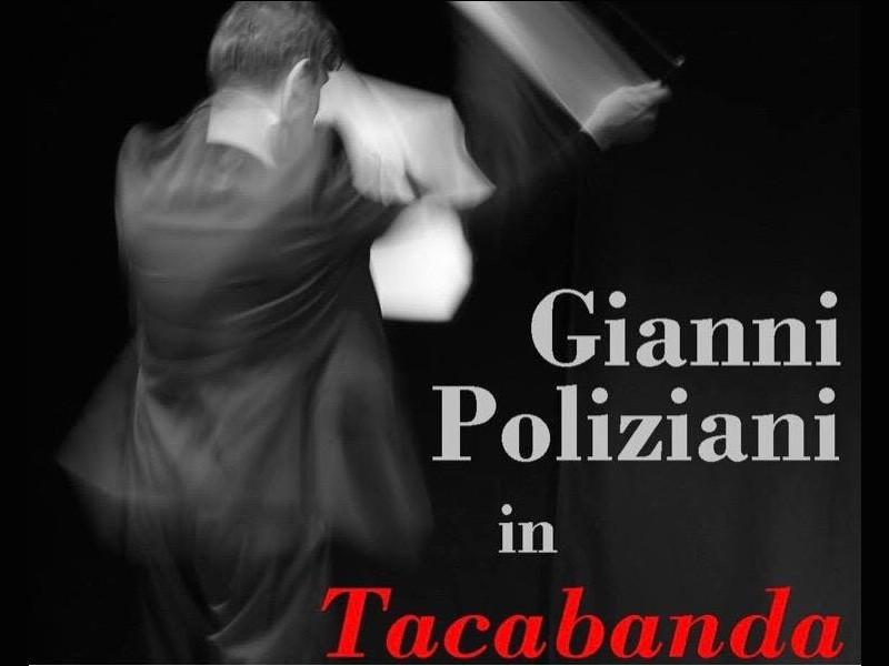 """Stagione teatrale di Chianciano Terme 2018-2019 """" Tacabanda"""", regia di Manfredi Rutelli"""