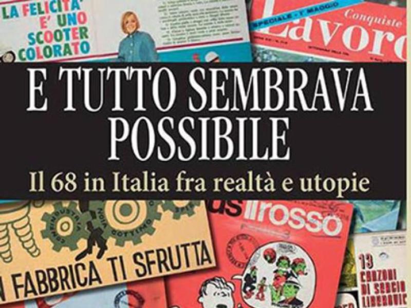 il 68' in Italia fra realta' e utopie