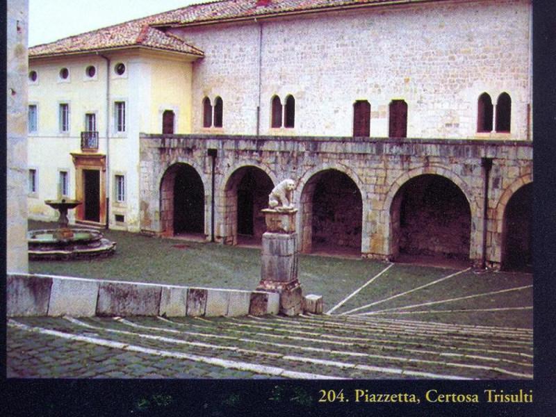Piazzetta, Certosa Trisulti