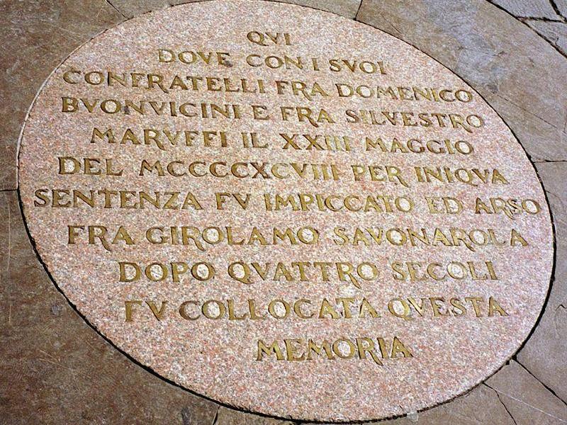 Piazza della Signoria: targa sul rogo di Savonarola